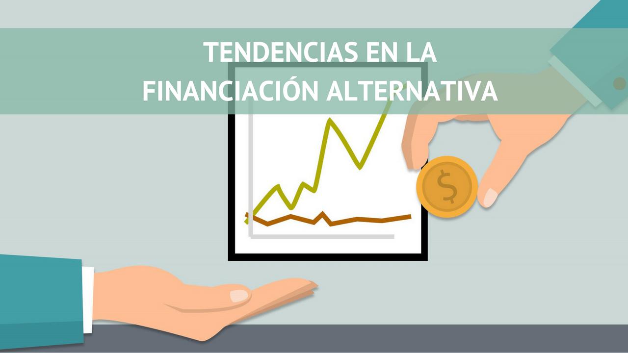 Tendencias en la financiación alternativa