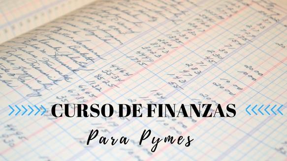 ¡NUEVO CURSO DE FINANZAS PARA PYMES!