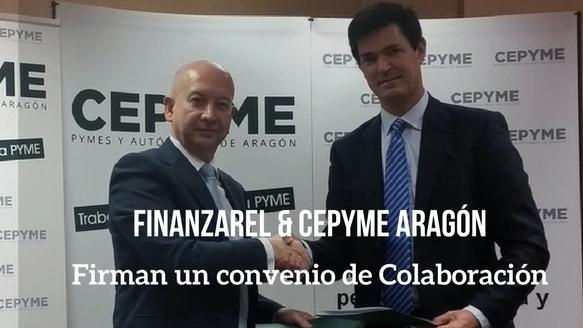 CEPYME ARAGÓN y FINANZAREL firman un convenio de colaboración