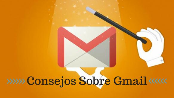 Consejos sobre Gmail para aprovecharlo al máximo