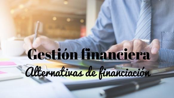 Alternativas de financiación para el director financiero