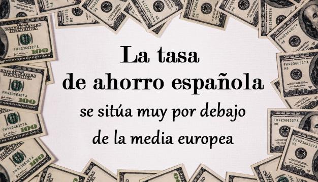 La tasa de ahorro de los españoles está muy por debajo de la media europea