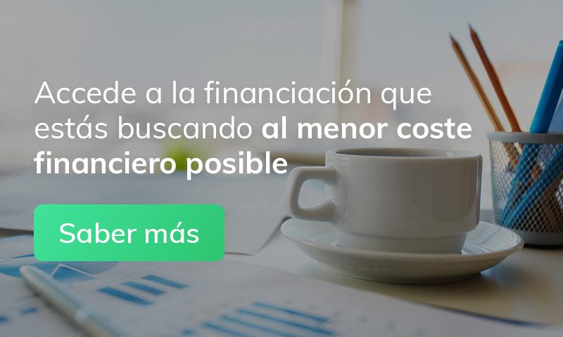 Accede a al financiación que estás buscando al menor coste financiero posible. Saber más