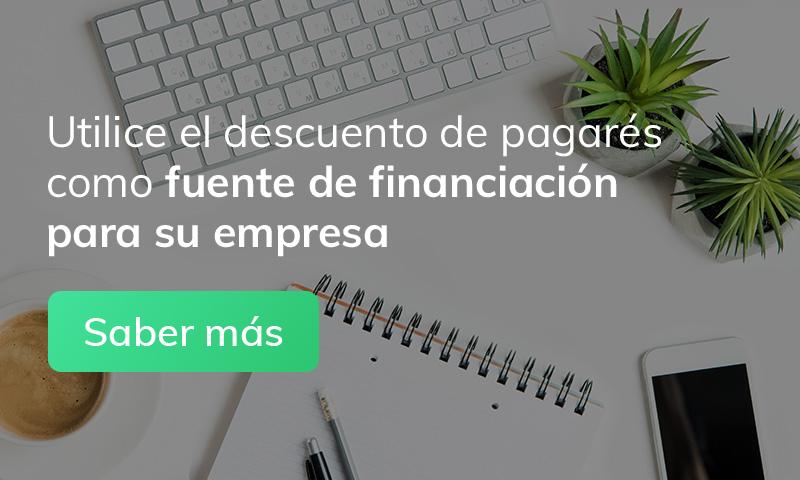 Utilice el descuento de pagarés como fuente de financiación para su empresa. Saber más